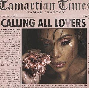 "Album ""Calling All Lovers"" của Tamar Braxton."