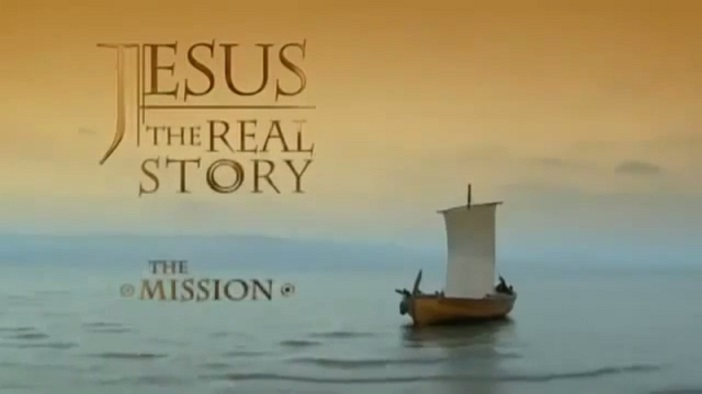 Jesus – The Real Story – Tập 2